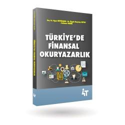 TÜRKİYE'DE FİNANSAL OKURYAZARLIK