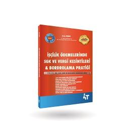 İşçilik Ödemelerinde SGK Uygulamaları & Bordrolama Pratiği