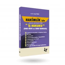 HAKİMLİK İÇİN İŞ HUKUKU DERS NOTU & SORU BANKASI