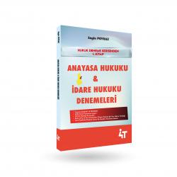 ANAYASA HUKUKU & İDARE HUKUKU DENEMELERİ