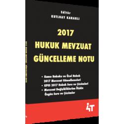 2017 HUKUK MEVZUAT GÜNCELLEME NOTU